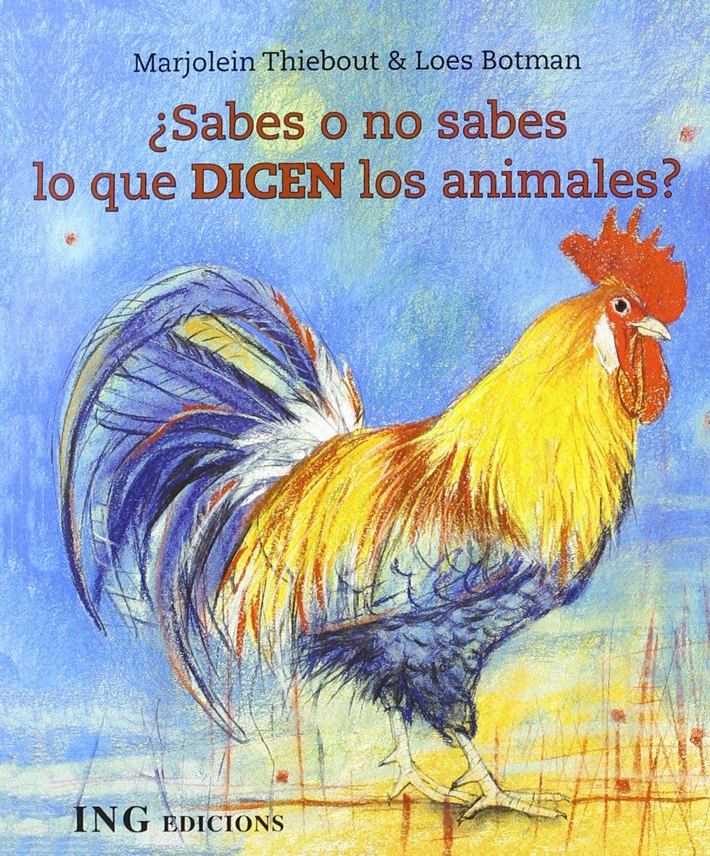 Sabes o no sabes qué dicen los animales