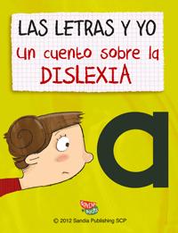 Las Letras Y Yo Un Cuento Sobre La Dislexia Sortir Amb Nens