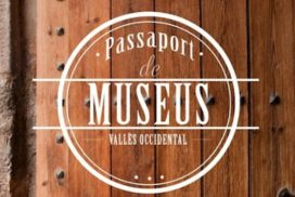 passaport de museus del valles occidental